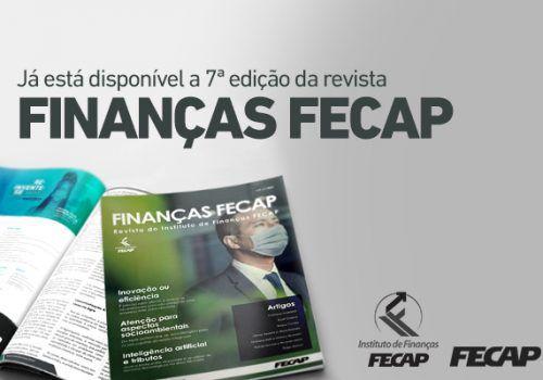 Instituto de Finanças lança 7ª edição da revista Finanças FECAP