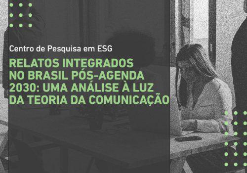 Relatos Integrados no Brasil Pós-Agenda 2030: uma análise à Luz da Teoria da Comunicação