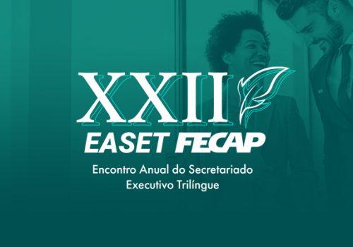 Participe da 22ª edição do EASET FECAP